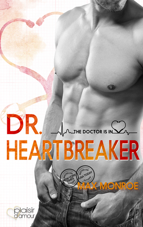 The Doctor Is In!: Dr. Heartbreaker von Fraser,  Joy, Monroe,  Max