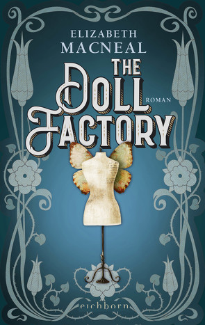 The Doll Factory von Bonné,  Eva, Macneal,  Elizabeth