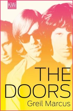 The Doors von Marcus,  Greil, Schneider,  Fritz