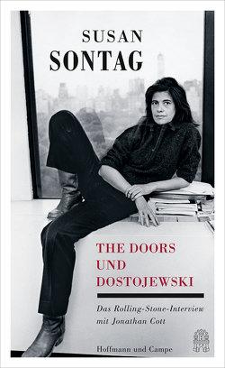The Doors und Dostojewski von Cott,  Jonathan, Deggerich,  Georg, Sontag,  Susan