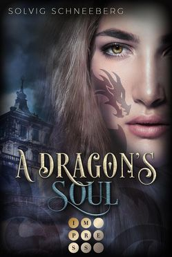 A Dragon's Soul (The Dragon Chronicles 2) von Schneeberg,  Solvig