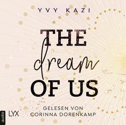 The Dream Of Us von Kazi,  Yvy