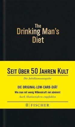 The Drinking Man's Diet – Das Kultbuch von Cameron,  Robert W., Kunstmann,  Andrea