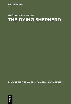 The Dying Shepherd von Borgmeier,  Raimund