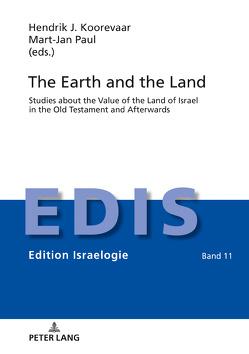 The Earth and the Land von Koorevaar,  Hendrik J., Paul,  Mart-Jan