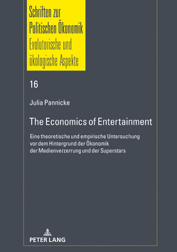 The Economics of Entertainment von Pannicke,  Julia