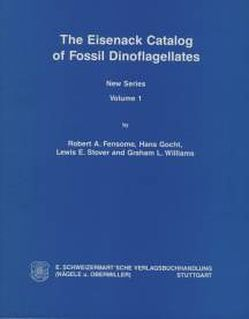 The Eisenack Catalog of Fossil Dinoflagellates. New Series. Loseblattausgabe von Fensome,  Robert A, Gocht,  Hans, Stover,  Lewis E, Williams,  Graham L