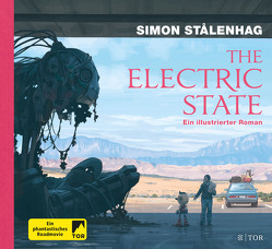 The Electric State von Pluschkat,  Stefan, Stalenhag,  Simon