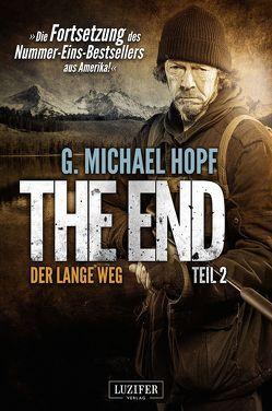 The End 2 – Der lange Weg von Hopf,  G. Michael, Schiffmann,  Andreas
