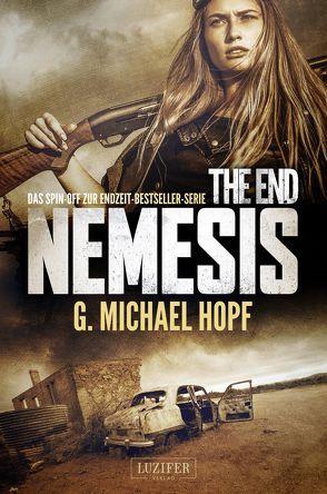 THE END – NEMESIS von Hopf,  G. Michael, Schiffmann,  Andreas