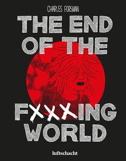 The End Of The F***ing World von Forsman,  Charles, Varga,  Raimund