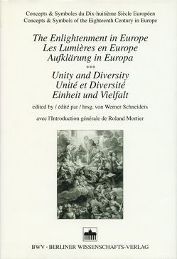 The Enlightenment in Europe /Les lumières en Europe /Aufklärung in Europa von Schneiders,  Werner