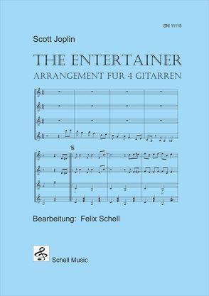 The Entertainer (Scott Joplin) von Joplin,  Scott, Schell,  Felix