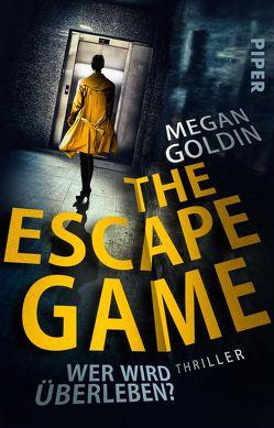 The Escape Game – Wer wird überleben? von Goldin,  Megan, Willems,  Elvira
