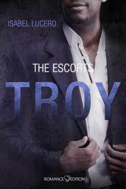 THE ESCORTS: Troy von Lucero,  Isabel, Zurek,  Stefanie