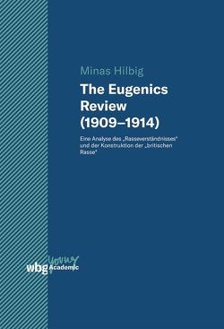 The Eugenics Review (1909–1914) von Hilbig,  Minas