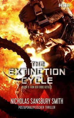 The Extinction Cycle – Buch 5: Von der Erde getilgt von Sansbury Smith,  Nicholas