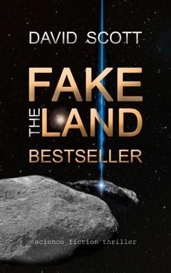 The Fakeland Bestseller von Scott,  David