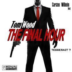 The Final Hour von Wood,  Tom