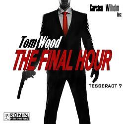 The Final Hour von Wood,  Tom