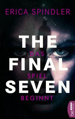 The Final Seven von Fricke,  Kerstin, Spindler,  Erica