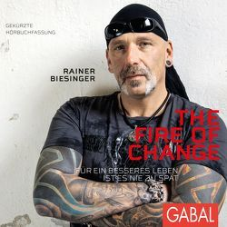 The Fire of Change von Biesinger,  Rainer, Konradi,  Petra