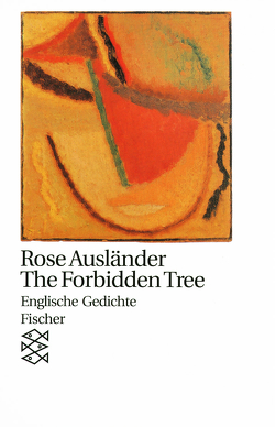 The Forbidden Tree von Ausländer,  Rose