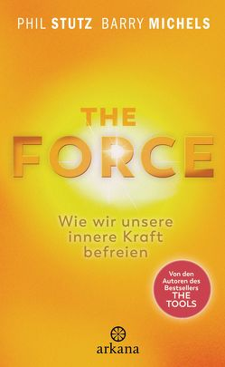 The Force von Klingbeil,  Yutta, Michels,  Barry, Stutz,  Phil