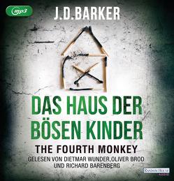 The Fourth Monkey – Das Haus der bösen Kinder von Barenberg,  Richard, Barker,  J.D., Brod,  Oliver, Flegler,  Leena, Wunder,  Dietmar