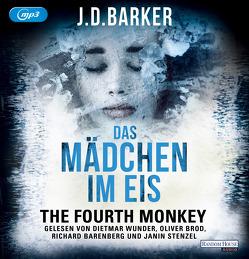 The Fourth Monkey – Das Mädchen im Eis von Barenberg,  Richard, Barker,  J.D., Brod,  Oliver, Flegler,  Leena, Stenzel,  Janin, Wunder,  Dietmar