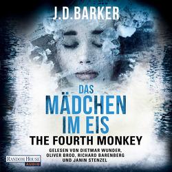 The Fourth Monkey – Das Mädchen im Eis – von Barenberg,  Richard, Barker,  J.D., Brod,  Oliver, Flegler,  Leena, Stenzel,  Janin, Wunder,  Dietmar