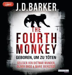 The Fourth Monkey – Geboren, um zu töten von Barker,  J.D., Bierstedt,  Marie, Brod,  Oliver, Flegler,  Leena, Wunder,  Dietmar