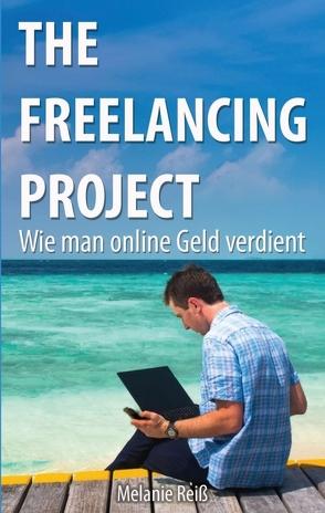 The Freelancing Project von Reiß, Melanie