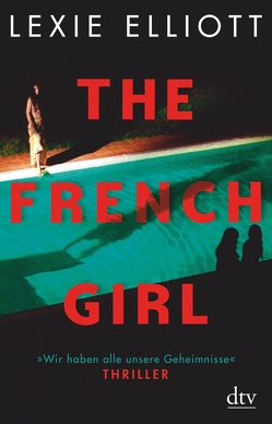 The French Girl von Elliott,  Lexie, Stier,  Kattrin