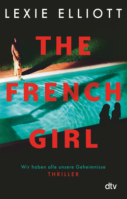 The French Girl von Elliott,  Lexie, Stier,  Kattrin