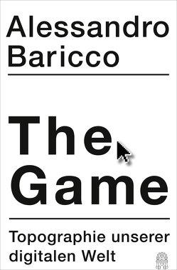 The Game von Baricco,  Alessandro, Kopetzki,  Annette