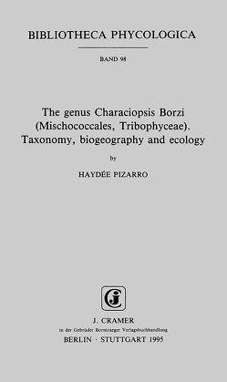 The genus Characiopsis Borzi (Mischococcales, Tribophyceae) von Pizarro,  Haydée