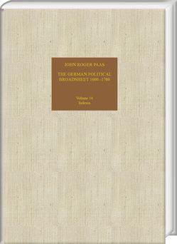 The German Political Broadsheet 1600–1700 von Paas,  John Roger