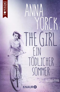 The Girl – ein tödlicher Sommer von Yorck,  Anna