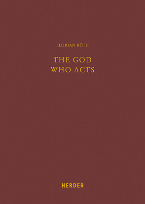 The God Who Acts von Böth,  Florian