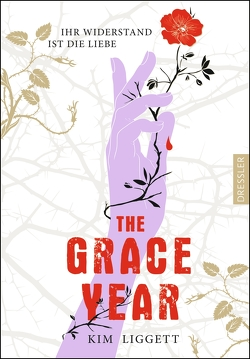 The Grace Year von Liggett,  Kim, Salzmann,  Birgit