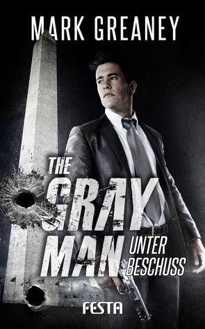 The Gray Man – Unter Beschuss von Mark,  Greaney