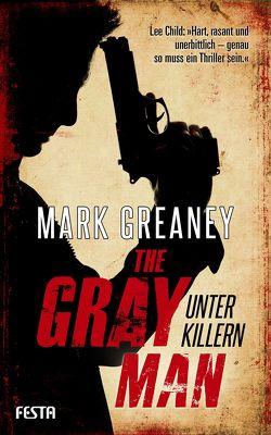 The Gray Man – Unter Killern von Greaney,  Mark