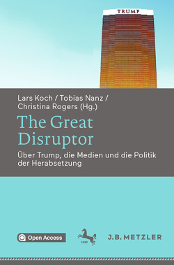 The Great Disruptor von Koch,  Lars, Nanz,  Tobias, Rogers,  Christina