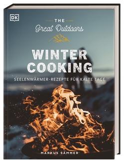 The Great Outdoors – Winter Cooking von Sämmer,  Markus