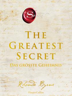 The Greatest Secret – Das größte Geheimnis von Byrne,  Rhonda, Hörner,  Karl Friedrich