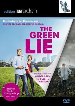 The Green Lie von Boote,  Werner, Hartmann,  Kathrin