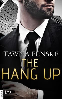 The Hang Up von Fenske,  Tawna, Herden,  Birgit