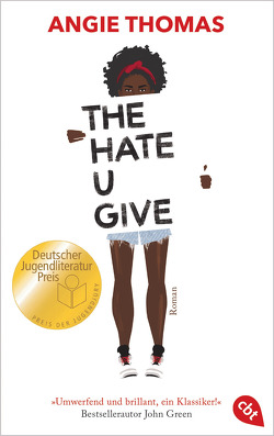 The Hate U Give von Thomas,  Angie, Zeltner,  Henriette