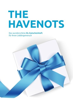 the havenots von havenots,  the